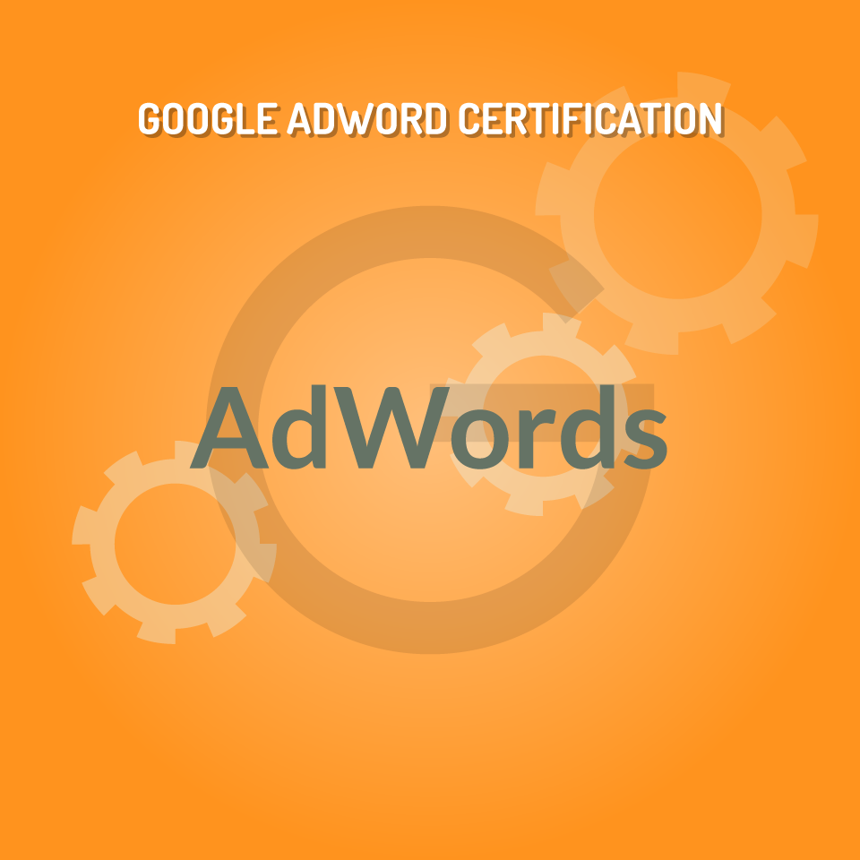 Google Adwords Certification Course